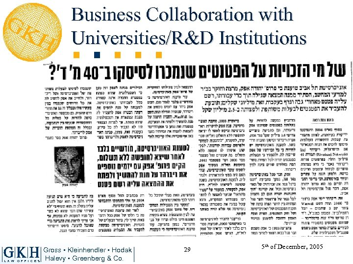 Business Collaboration with Universities/R&D Institutions L A W O F F I C E