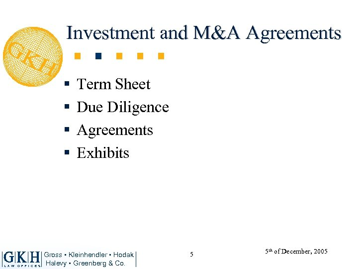 Investment and M&A Agreements § § L A W O F F I C