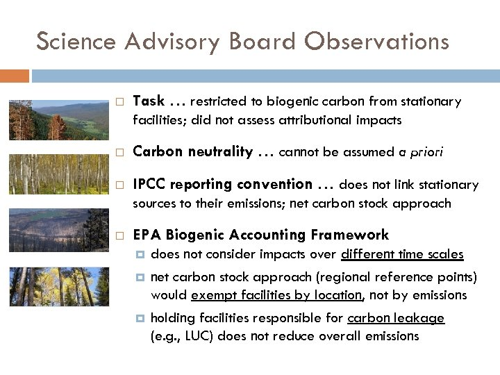Science Advisory Board Observations Task … restricted to biogenic carbon from stationary facilities; did