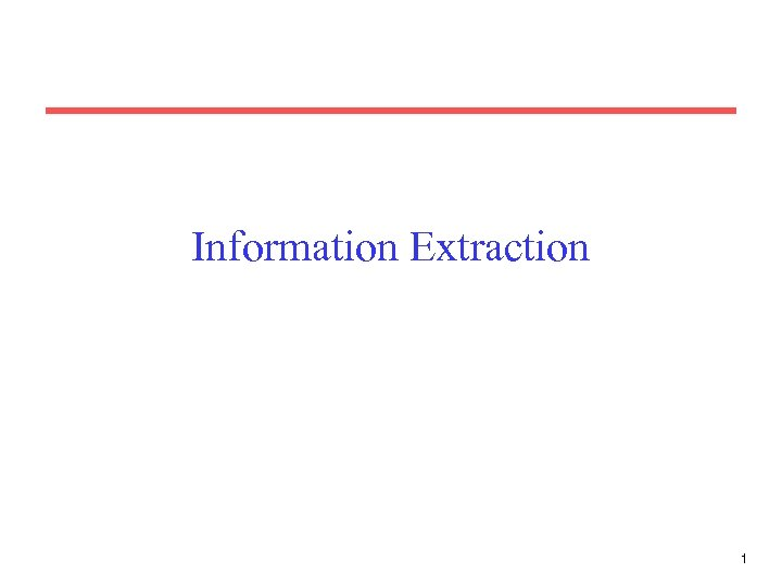 Information Extraction 1