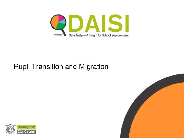 Pupil Transition and Migration