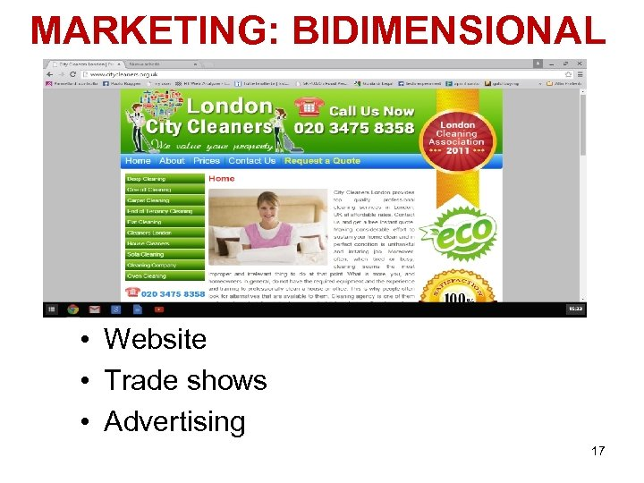 MARKETING: BIDIMENSIONAL • Website • Trade shows • Advertising 17