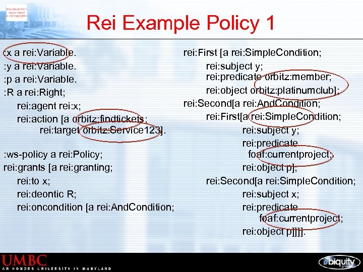 Rei Example Policy 1 : x a rei: Variable. : y a rei: Variable.