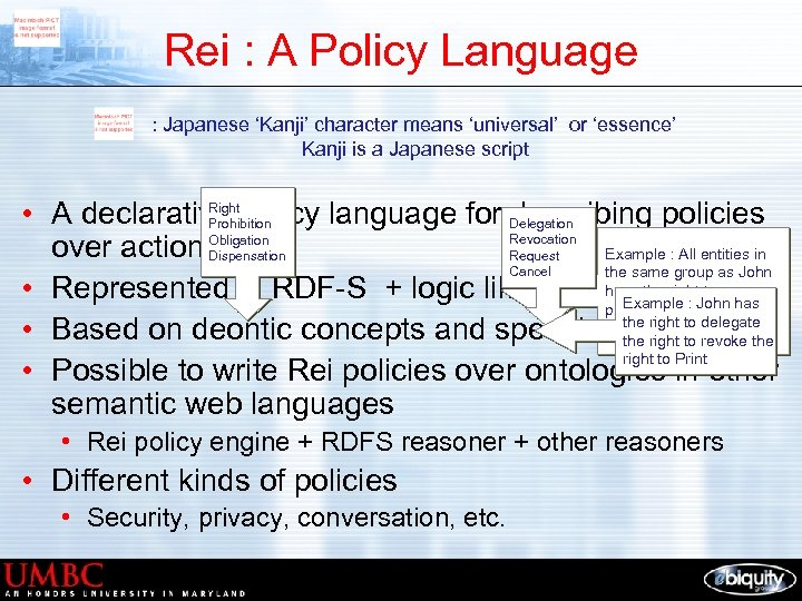 Rei : A Policy Language : Japanese 'Kanji' character means 'universal' or 'essence' Kanji