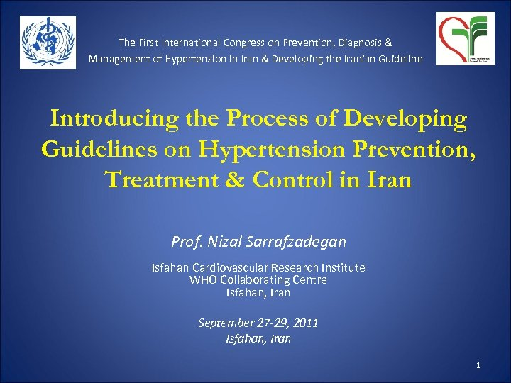 The First International Congress on Prevention, Diagnosis & Management of Hypertension in Iran &