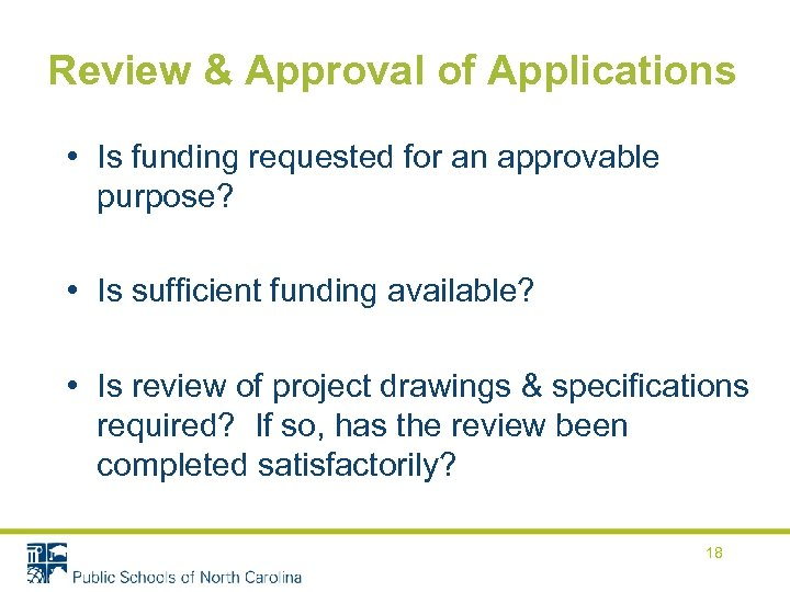 Review & Approval of Applications • Is funding requested for an approvable purpose? •
