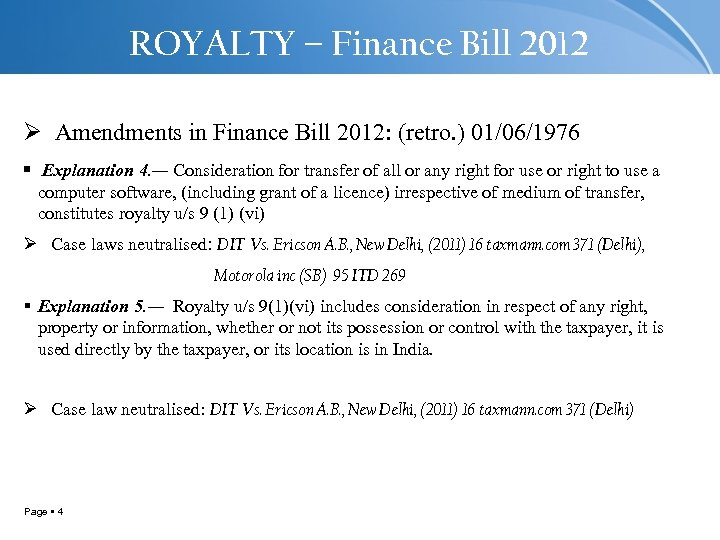 ROYALTY – Finance Bill 2012 Ø Amendments in Finance Bill 2012: (retro. ) 01/06/1976