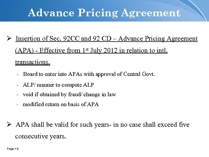 Advance Pricing Agreement Ø Insertion of Sec. 92 CC and 92 CD – Advance