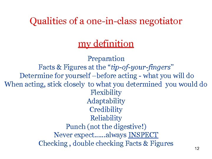 """Qualities of a one-in-class negotiator my definition Preparation Facts & Figures at the """"tip-of-your-fingers"""""""