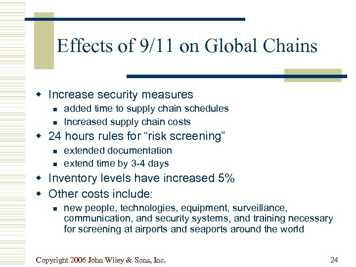 Effects of 9/11 on Global Chains w Increase security measures n n added time