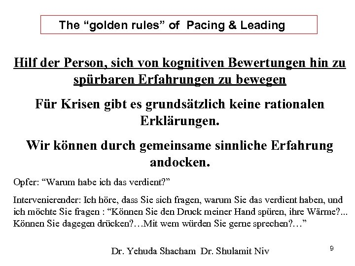"""The """"golden rules"""" of Pacing & Leading Hilf der Person, sich von kognitiven Bewertungen"""