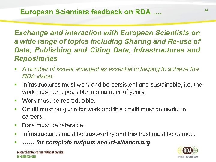 European Scientists feedback on RDA …. Exchange and interaction with European Scientists on a