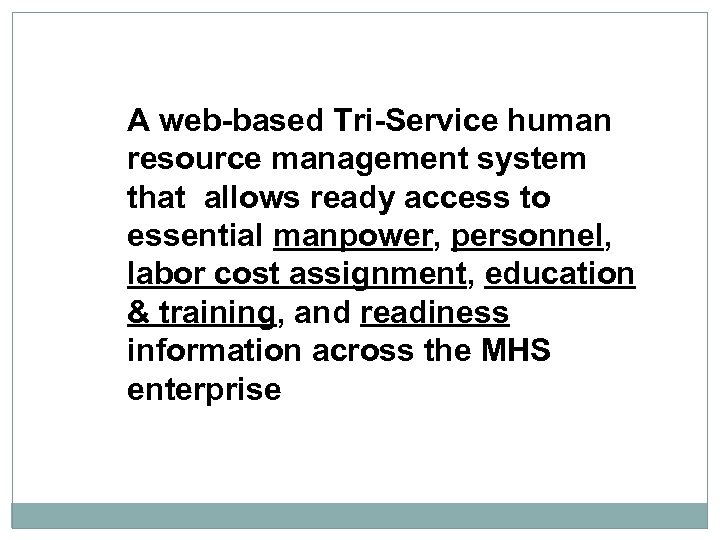 A web-based Tri-Service human resource management system that allows ready access to essential manpower,