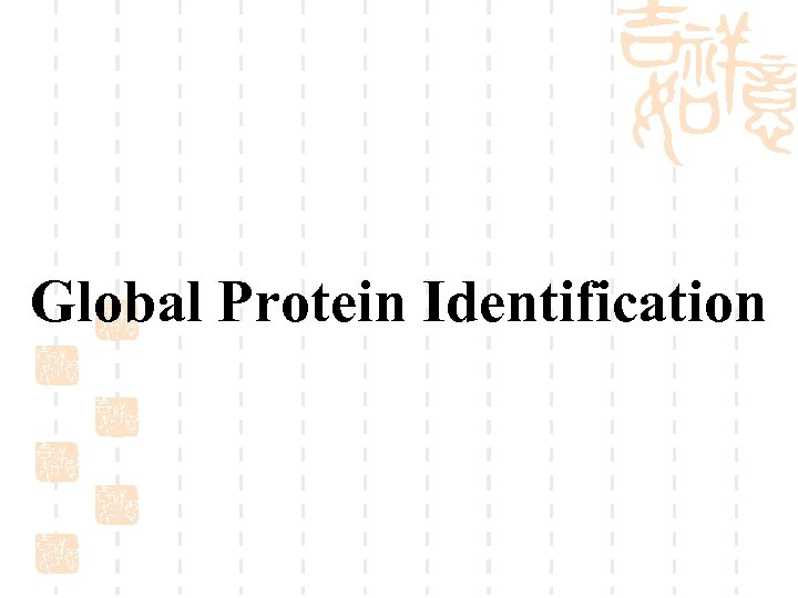 Global Protein Identification