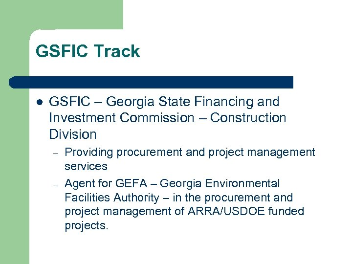 GSFIC Track l GSFIC – Georgia State Financing and Investment Commission – Construction Division