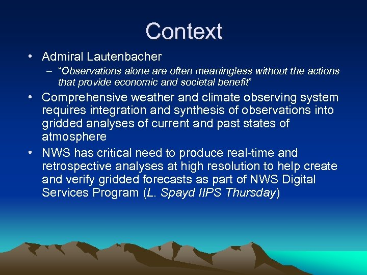 "Context • Admiral Lautenbacher – ""Observations alone are often meaningless without the actions that"