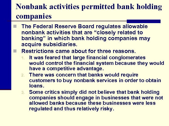 Nonbank activities permitted bank holding companies n The Federal Reserve Board regulates allowable nonbank