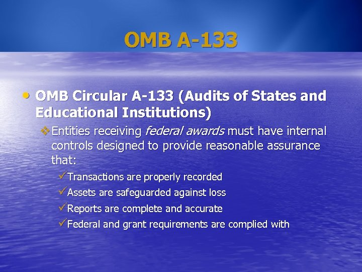 OMB A-133 • OMB Circular A-133 (Audits of States and Educational Institutions) v. Entities