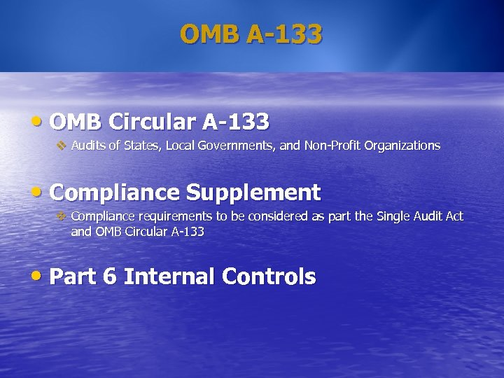 OMB A-133 • OMB Circular A-133 v Audits of States, Local Governments, and Non-Profit