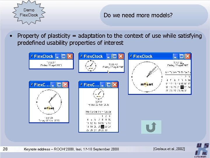 Demo Flex. Clock Do we need more models? • Property of plasticity = adaptation
