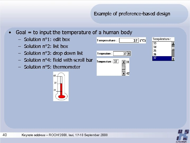 Example of preference-based design • Goal = to input the temperature of a human