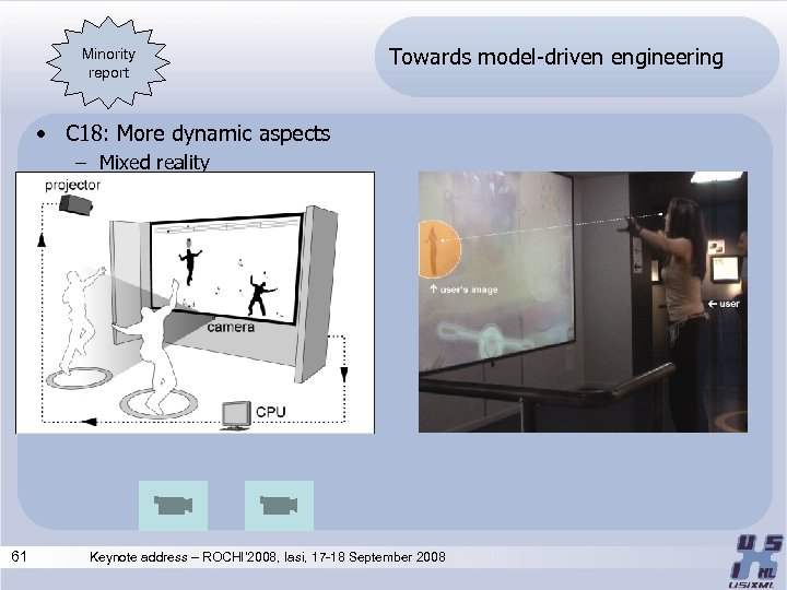 Minority report Towards model-driven engineering • C 18: More dynamic aspects – Mixed reality