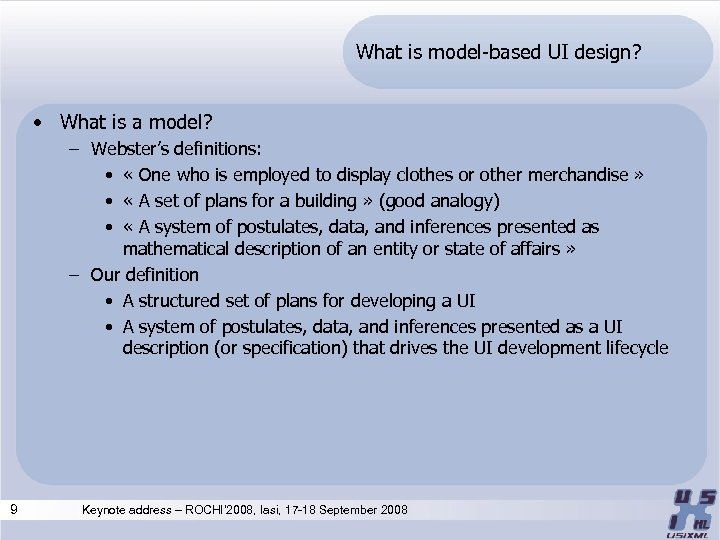 What is model-based UI design? • What is a model? – Webster's definitions: •