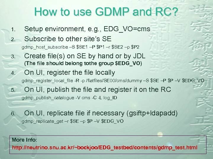 How to use GDMP and RC? 1. 2. Setup environment, e. g. , EDG_VO=cms