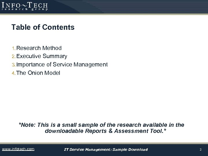 Table of Contents 1. Research Method 2. Executive Summary 3. Importance of Service Management