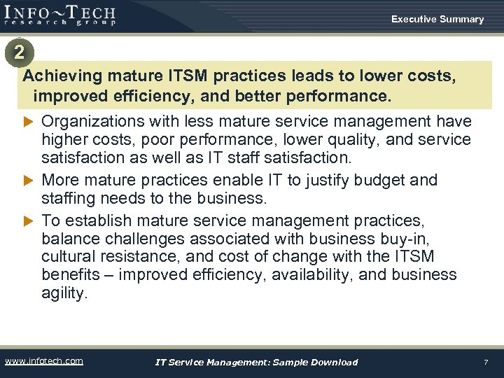 Executive Summary 2 Achieving mature ITSM practices leads to lower costs, improved efficiency, and