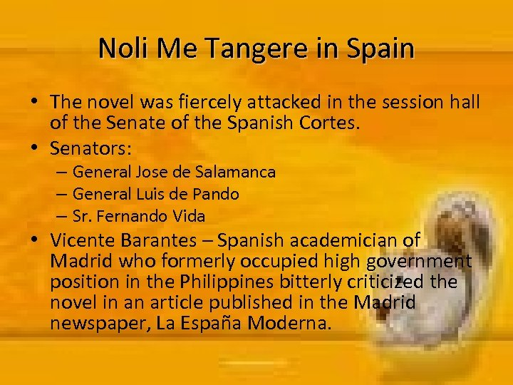 Noli Me Tangere in Spain • The novel was fiercely attacked in the session