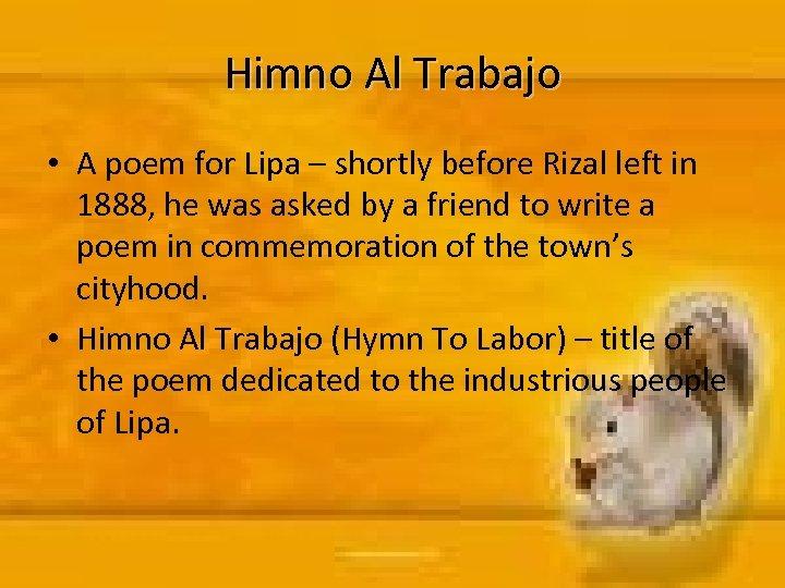 Himno Al Trabajo • A poem for Lipa – shortly before Rizal left in