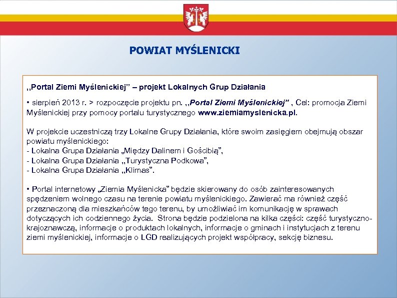 """POWIAT MYŚLENICKI , , Portal Ziemi Myślenickiej"""" – projekt Lokalnych Grup Działania • sierpień"""
