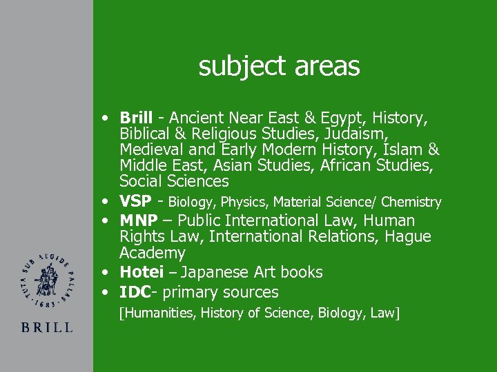 subject areas • Brill - Ancient Near East & Egypt, History, Biblical & Religious