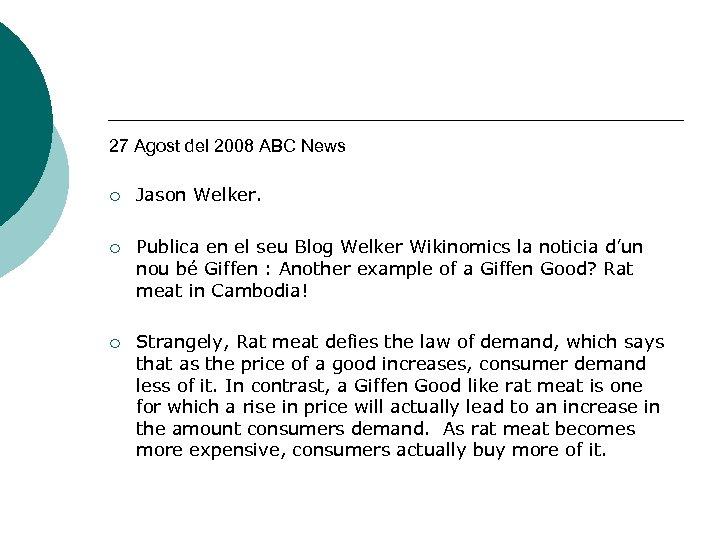 27 Agost del 2008 ABC News ¡ Jason Welker. ¡ Publica en el seu