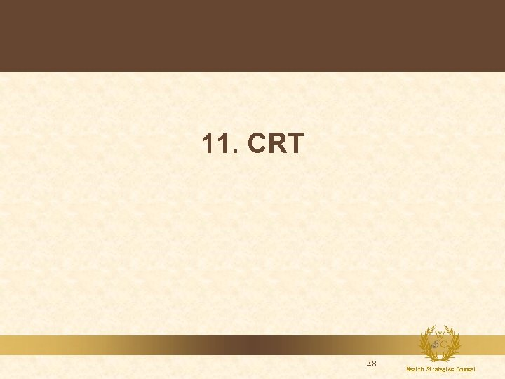 11. CRT 48 Wealth Strategies Counsel