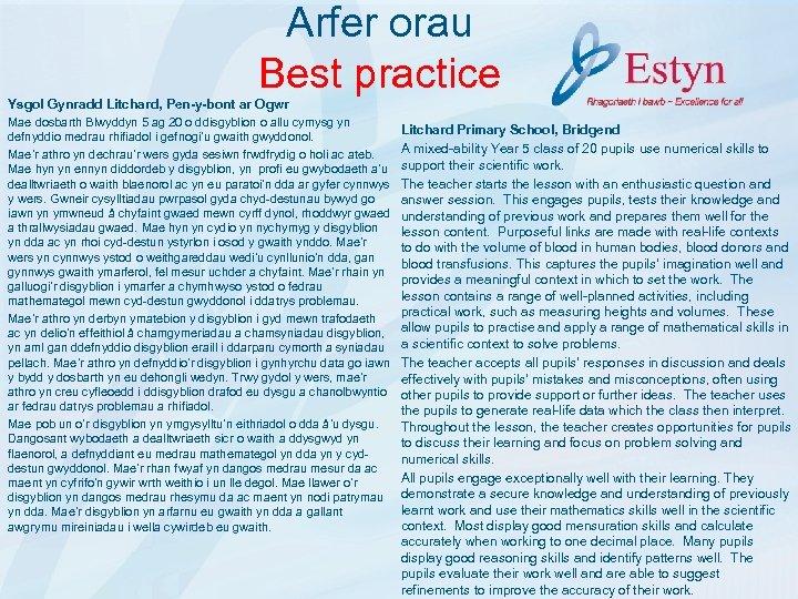 Arfer orau Best practice Ysgol Gynradd Litchard, Pen-y-bont ar Ogwr Mae dosbarth Blwyddyn 5