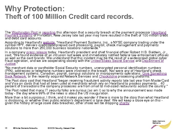 Why Protection: Theft of 100 Million Credit card records. The Washington Post is reporting