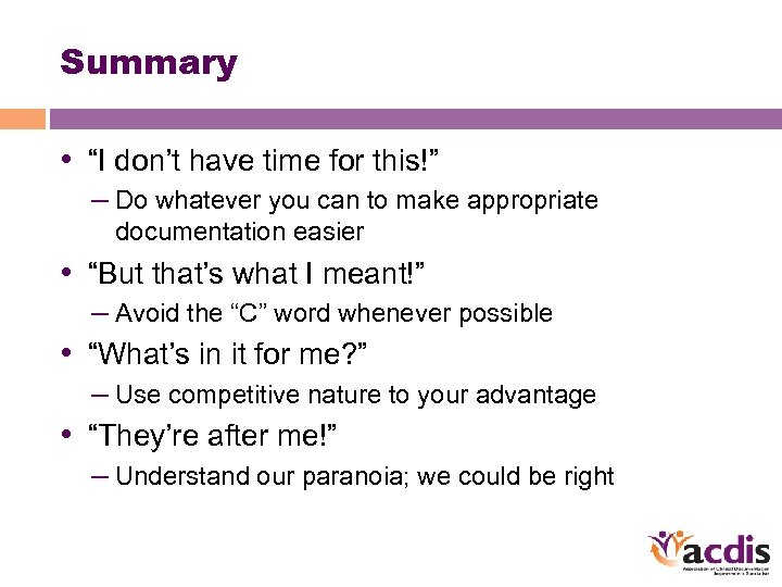 """Summary • """"I don't have time for this!"""" – Do whatever you can to"""