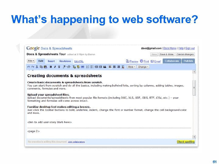 What's happening to web software? 61