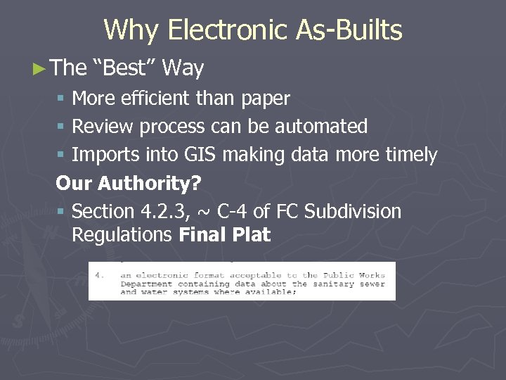 """Why Electronic As-Builts ► The """"Best"""" Way § More efficient than paper § Review"""