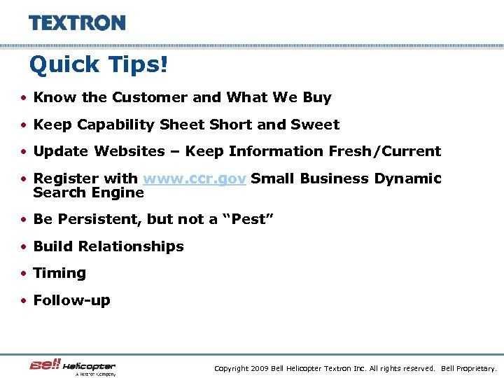 Quick Tips! • Know the Customer and What We Buy • Keep Capability Sheet