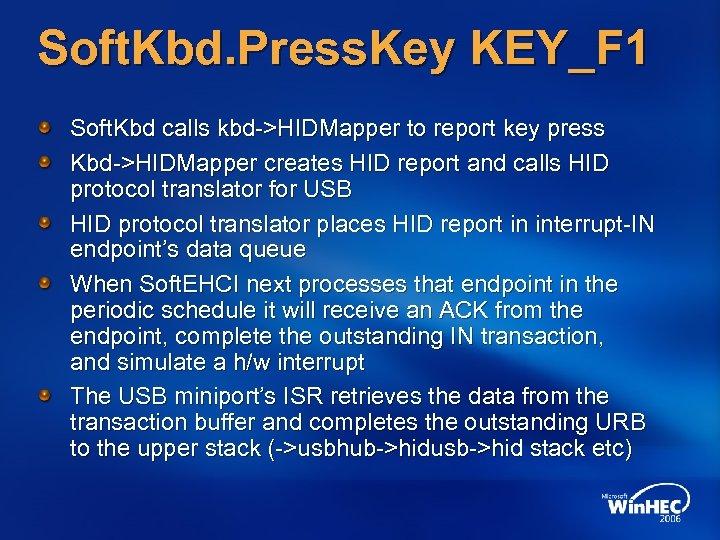 Soft. Kbd. Press. Key KEY_F 1 Soft. Kbd calls kbd->HIDMapper to report key press