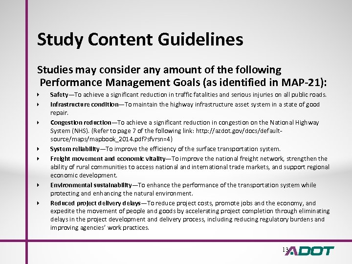 Study Content Guidelines Studies may consider any amount of the following Performance Management Goals
