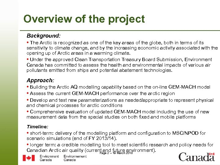Overview of the project Background: • The Arctic is recognized as one of the