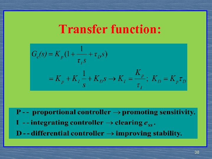 Transfer function: 38