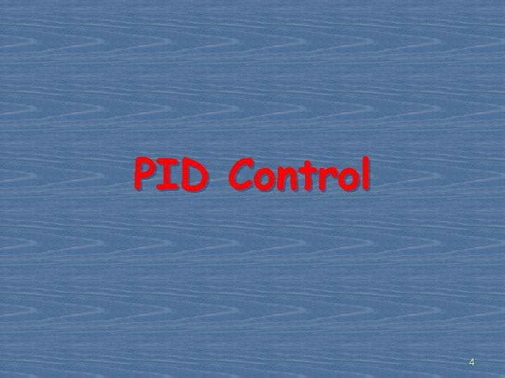 PID Control 4