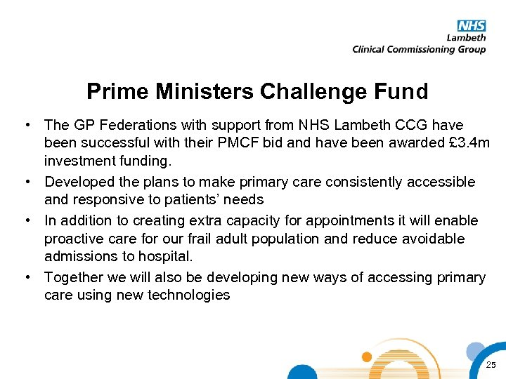 Prime Ministers Challenge Fund • The GP Federations with support from NHS Lambeth CCG