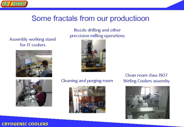 Some fractals from our productioon Assembly working stand for JT coolers Nozzle drilling and