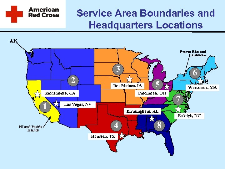 Service Area Boundaries and Headquarters Locations AK Puerto Rico and Caribbean 3 2 Des